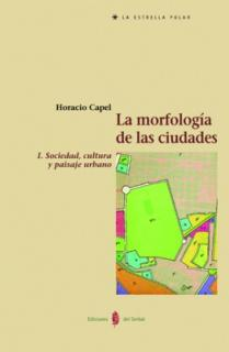La morfología de las ciudades. Tomo I