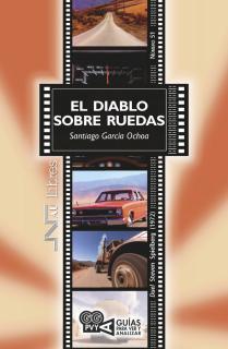 Diablo sobre ruedas, El (Duel). Steven Spielberg (1972)