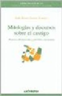MITOLOGIAS Y DISCURSOS SOBRE EL CASTIGO