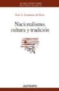 NACIONALISMO, CULTURA Y TRADICIÓN