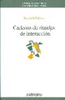 CADENAS DE RITUALES DE INTERACCIÓN