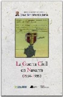 La Guerra Civil en Navarra (1936-1939)