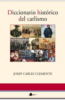 Diccionario histãrico del carlismo