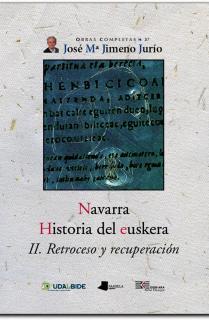 Navarra. Historia del euskera. II. Retroceso y recuperación.