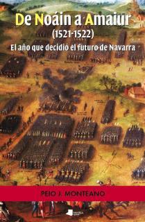 De Noáin a Amaiur (1521-1522)