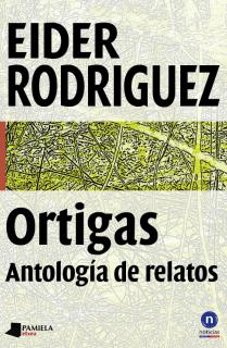 Ortigas. Antologêa de relatos