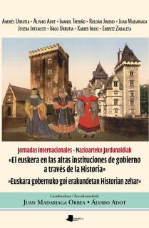 El Euskera en las altas instituciones de gobierno a travŽs de la Historia