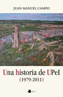 Una historia de UPeI (1979-2011)