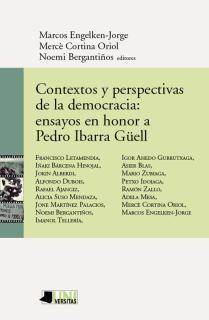Contextos y perspectivas de la democracia: ensayos en honor a Pedro Ibarra G™ell