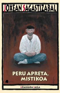 Peru Apreta, mistikoa