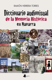 Diccionario audiovisual de la Memoria Histórica en Navarra