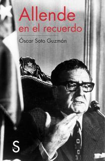 Allende en el recuerdo