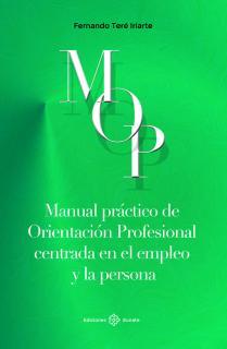 Manual práctico de orientación profesional centrada en el empleo y la persona