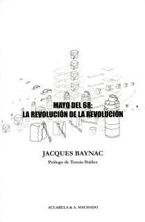 Mayo del 68: La revolución de la revolución