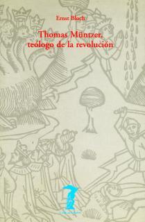 Thomas Müntzer, teólogo de la Revolución