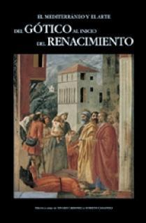 El Mediterráneo y el arte. Del gótico al inicio del renacimiento