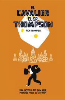 El Cavalier : El Sr. Thompson