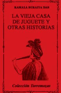 LA VIEJA CASA DE JUGUETE Y OTRAS HISTORIAS