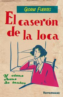 EL CASERÓN DE LA LOCA