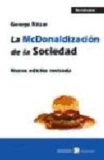 La McDonaldización de la sociedad