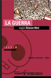 La guerra según Simone Weil