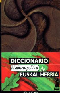 Diccionario historico-político de Euskal Herria