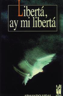 Liberta, ay mi liberta