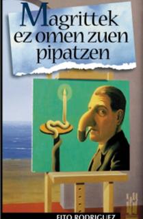 Magrittek ez omen zuen pipatzen
