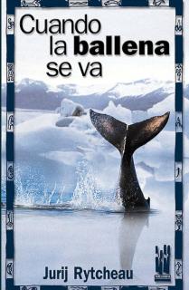Cuando la ballena se va