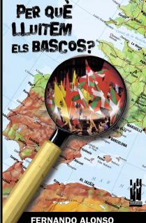 Per que lluitem els bascos?