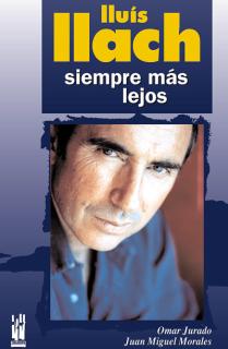 Lluís Llach. Siempre más lejos