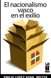 El nacionalismo vasco en el exilio