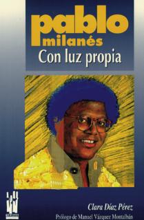 Pablo Milanés. Con luz propia