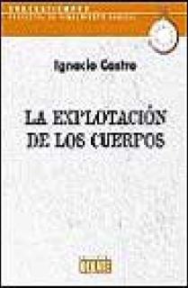 LA EXPLOTACIÓN DE LOS CUERPOS