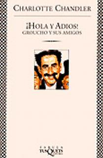 ¡Hola y adiós! Groucho y sus amigos