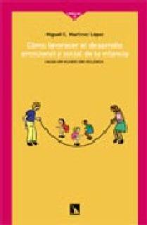 Cómo favorecer el desarrollo emocional y social de la infancia