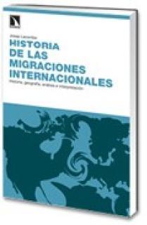 Historia de las migraciones internacionales.