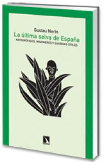 La última selva de España