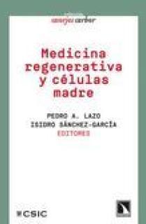 MEDICINA REGENERATIVA Y CÉLULAS MADRE