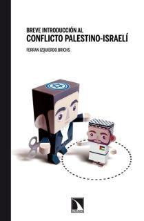Breve historia al conflicto palestino- israelí
