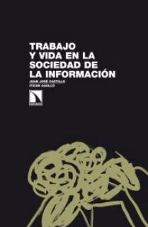 Trabajo y vida en la sociedad de la información