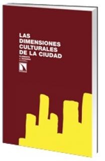 Las dimensiones culturales de la ciudad