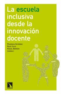 La escuela inclusiva desde la innovación docente