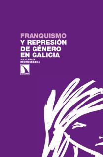 Franquismo y represión de género en Galicia