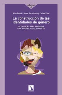 LA CONSTRUCCIÓN DE LAS IDENTIDADES DE GÉNERO