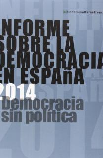 INFORME SOBRE LA DEMOCRACIA EN ESPAÑA 2014