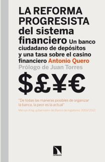 LA REFORMA PROGRESISTA DEL SISTEMA FINANCIERO