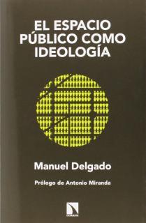 El espacio público como ideología