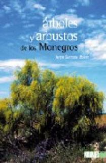 ÁRBOLES Y ARBUSTOS DE LOS MONEGROS
