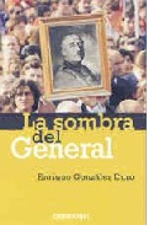 LA SOMBRA DEL GENERAL